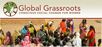 Global Grassroots - Conscious Social Change For Women